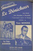"""""""Le Dénicheur"""" Valse Musette Pour Accordéon Et Harmonica. Transcription Exacte Du Disque Odéon De Tony Murena - Otros"""