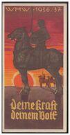 DT- Reich (007446) Propaganda Türblatt, Deine Kraft Deinem Volk, WHW 1936/ 37 - Briefe U. Dokumente