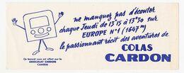 Buvard 20 X 7.7 Chocolat CARDON Cambrai Nord Les Aventures De Colas Sur Europe N° 1 - Cocoa & Chocolat