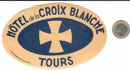 ETIQUETA DE HOTEL  -HÔTEL DE LA CROIX BLANCHE  -TOURS  -FRANCIA - Hotelaufkleber