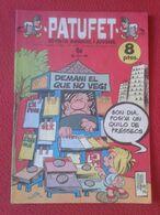 ANTIGUA REVISTA MAGAZINE COMIC INFANTIL I Y JUVENIL PATUFET Nº 148 16 FEBRER 1973 EN CATALÁN CATALONIA CATALUNYA SPAIN.. - Comics (other Languages)