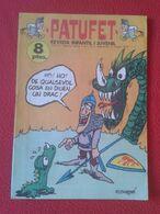 ANTIGUA REVISTA MAGAZINE COMIC INFANTIL I Y JUVENIL PATUFET Nº 147 9 FEBRER 1973 EN CATALÁN CATALONIA SPAIN DRAGON DRAC - Comics (other Languages)