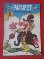 ANTIGUA REVISTA MAGAZINE COMIC INFANTIL I Y JUVENIL PATUFET Nº 145 26 GENER 1973 EN CATALÁN CATALONIA SPAIN CATALUNYA... - Comics (other Languages)