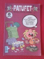 ANTIGUA REVISTA MAGAZINE COMIC INFANTIL I Y JUVENIL PATUFET Nº 144 19 GENER 1973 EN CATALÁN CATALONIA LLUÍS LLACH VER... - Comics (other Languages)