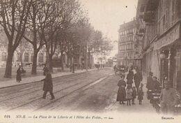 NICE. - La Place De La Liberté Et L'Hôtel Des Postes. Belle Carte RARE - Plätze