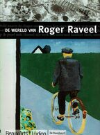 De Wereld Van Roger Raveel - Livres, BD, Revues