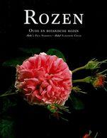 Rozen - Oude En Botanische Rozen - Livres, BD, Revues
