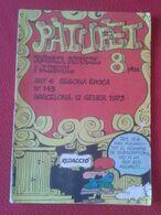ANTIGUA REVISTA MAGAZINE COMIC INFANTIL I Y JUVENIL PATUFET Nº 143 12 GENER 1973 EN CATALÁN CATALONIA SPAIN CATALUNYA... - Comics (other Languages)