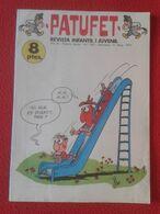 ANTIGUA REVISTA MAGAZINE COMIC INFANTIL I Y JUVENIL PATUFET Nº 160 11 MAIG 1973 EN CATALÁN CATALONIA SPAIN CATALUNYA.... - Comics (other Languages)