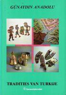 Tradities Van Turkije - Livres, BD, Revues
