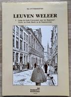 LEUVEN WELEER (DEEL 3) - Rik Uytterhoeven -  GESIGNEERD  - OUDE UNIVERSITEIT, BEGIJNHOF, GROTE- EN OUDE MARKT, NAAMSESTR - Historia