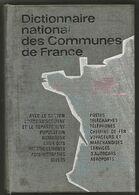 DICTIONNAIRE Des COMMUNES De FRANCE - Maps/Atlas