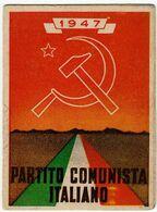 TESSERA PARTITO COMUNISTA ITALIANO - P.C.I. - 1947 - Sez. Di VALLE OLONA - VARESE - Vedi Scansioni - Historical Documents