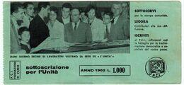 PARTITO COMUNISTA ITALIANO - P.C.I. FEDERAZIONE DI VARESE - SOTTOSCRIZIONE PER L'UNITA - ANNO 1962 - Vedi Scansioni - Documentos Históricos