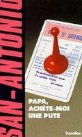 Papa Achete Moi Une Pute San Antonio +++TBE+++ LIVRAISON GRATUITE - San Antonio