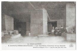 Saint Paul Trois Chateaux Les Carrières Intérieur D' Une Galerie - Autres Communes