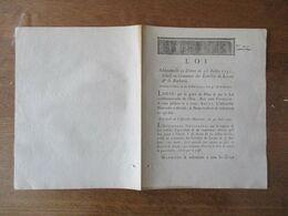 LOI DONNEE ADDITIONNELLE AU DECRET DU 21 JUILLET 1791 RELATIF AU COMMERCE DES ECHELLES DU LEVANT & DE BARBARIE - Gesetze & Erlasse
