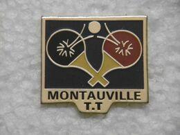Pin's - Sport Tennis De Table à MONTAUVILLE 54 MEURTHE-et-MOSELLE - Tennis Tavolo