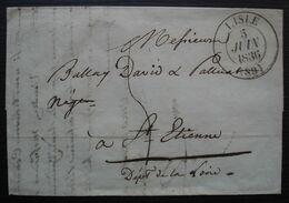 L'Isle (sur La Sorgue) Vaucluse 1836, Lettre Pour Saint Etienne - Marcofilie (Brieven)