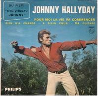JOHNNY HALLYDAY -  VINYLE 45T  - POUR MOI LA VIE VA COMMENCER - Rock