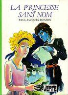La Princesse Sans Nom Bonzon  +++TBE+++ LIVRAISON GRATUITE - Books, Magazines, Comics