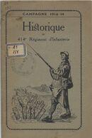 Militaire-guerre 1914-historique Du 414e Régiment D'Infanterie Liste Et Grades Des Tués à L'ennemi- - Historische Documenten
