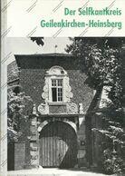 Der Selfkantkreis Geilenkirchen - Heinsberg, 279 Seiten, Stalling,  1970, Zahlreiche Photos, Gute Erhaltung, 1100 Gramm - Books, Magazines, Comics
