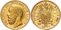 10 Mark, 1873, Friedrich I., Kleine Randfehler, Ss., Katalog: J. 183 Ss - [ 2] 1871-1918: Deutsches Kaiserreich