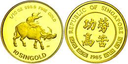 10 Singold, Gold, 1985, Ochse, 1/10 Oz, Wz. Flecken, PP.  PP - Singapore
