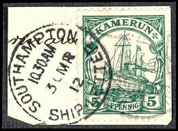 SOUTHAMPTON SHIP-LETTER 30 MR 12, K1 Als Anlandestempel Auf Briefstück Mit Bereits Nur Leicht Entwerteter Kamerun 5 Pfg  - Colonie: Cameroun