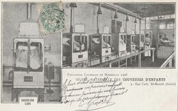 13 MARSEILLE EXPOSITION COLONIALE 1906 OEUVRE MATERNELLE DE COUVEUSES D'ENFANTS - Kolonialausstellungen 1906 - 1922