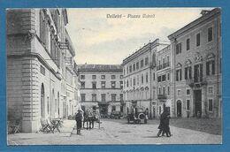 VELLETRI PIAZZA CAIROLI VG. 1926 N°760 - Velletri