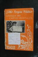 ARGUS FILDIER CATALOGUE C.P 1982 ETAT MOYEN DERNIER CATALOGUE DE CP - Supplies And Equipment