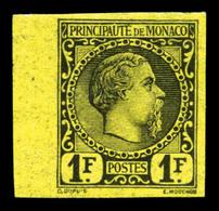 * N°9a, 1F Charles III Non Dentelé, Bord De Feuille Latéral. SUP. R.R. (certificat) - Monaco