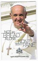 Magnet Religion Catholique Vatican - Pape François -  Not By Bread Alone  Non Solo Di Pane 2015 - Personaggi