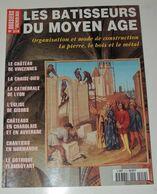 Dossiers D'archéologie N° 219 : Les Bâtisseurs Du Moyen-Age - Zonder Classificatie