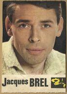 Jacques Brel (1929-1978) - Jolie Photo Dédicacée Dans Les Années 60 - Autographe - Autografi