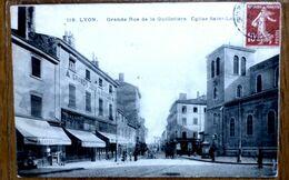 CARTE POSTALE ANCIENNE 119 LYON-GRANDE RUE DE LA GUILLOTIERE. EGLISE SAINT LOUIS - Lyon 7