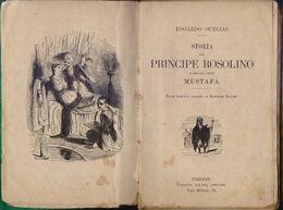 Storia Del Principe Rosolino E Del Suo Amico Mustafa - Edoardo Ourliac - Books, Magazines, Comics