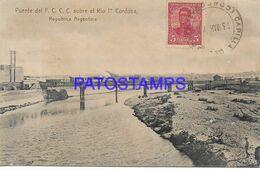 141962 ARGENTINA CORDOBA BRIDGE PUENTE DE FERROCARRIL TREN TRAIN SOBRE EL RIO 1º HOJAS DESPEGADAS POSTAL POSTCARD - Argentina
