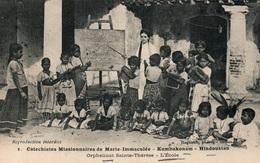 Missionnaires De Marie-Immaculée - Kumbakonam Hindoustan - Orphelinat Sainte-Thérèse, L'Ecole, Carte Non Circulée - Missions