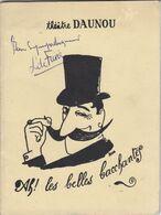 Autographe De LOUIS DE FUNES Sur Programme Du THEATRE DAUNOU,dans,AH LES BELLES BACCHANTES - Autógrafos