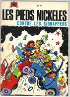 LES PIEDS NICKELES N ° 79 CONTRE LES KIDNAPPERS  DE 1980 - Pieds Nickelés, Les