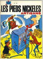 LES PIEDS NICKELES N ° 80 ARTISANS  DE 1980 - Pieds Nickelés, Les