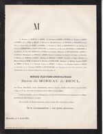 IXELLES Baron De MOREAU De BIOUL Félix-Pierre 57 Ans 1872 Famille De ROSEE D'ANTHEE De LIEDEKERKE De GERLACHE - Todesanzeige