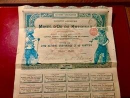 S.A.  Des  MINES  D' OR  Du  KATCHKAR  ------------Titre  De  5  Actions  Ordinaires - Mines