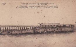 Le Vendictif Vendictive échoué Par Les Anglais En Avril 1918 à L'entrée Du Port - Guerra