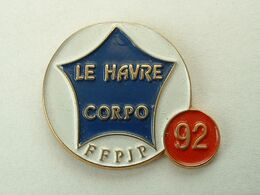 Pin's PETANQUE - FFPJP - LE HAVRE CORPO 92 - Boule/Pétanque