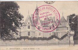 72 BONNETABLE Façade Du Château , Marcophilie Tampon Hôpital Militaire Auxiliare N° 14,société De Secours Aux Blessés - Bonnetable