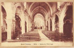 X19034 Etat Parfait BRIVE (19) Ecole SAINT-ANTOINE St Eglise Du PELERINAGE 1920s TOURTE Et PETITIN Corrèze - Brive La Gaillarde